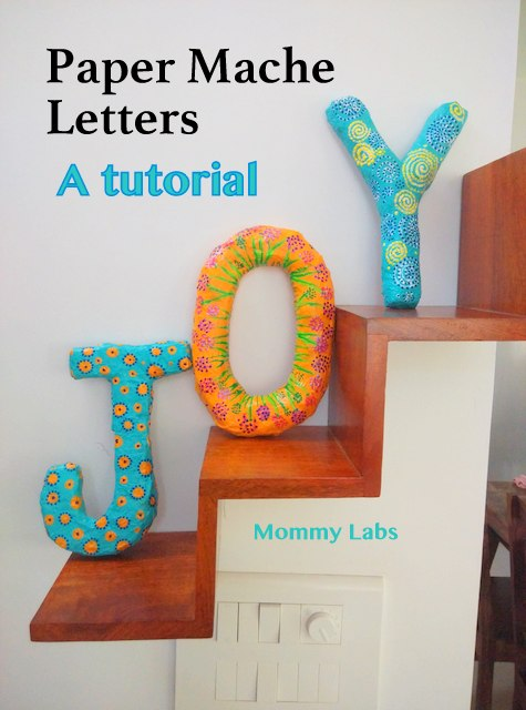 paper mache letters step by step tutorial
