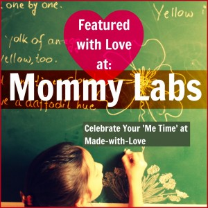 featured at Mommy Labs
