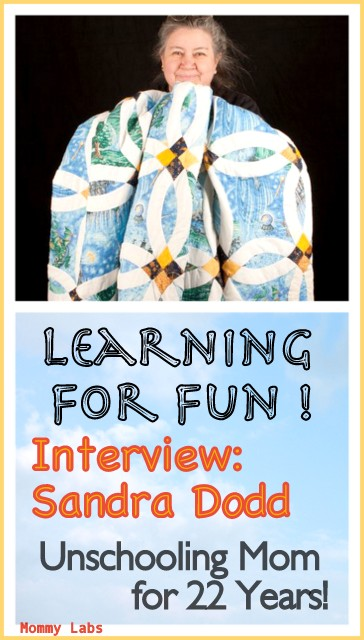 unschooling homeschooling thoughts and interview with Sandra Dodd
