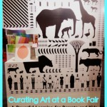 Curating Art at a Book Fair – A Powerful Learning Experience for Parents and Kids